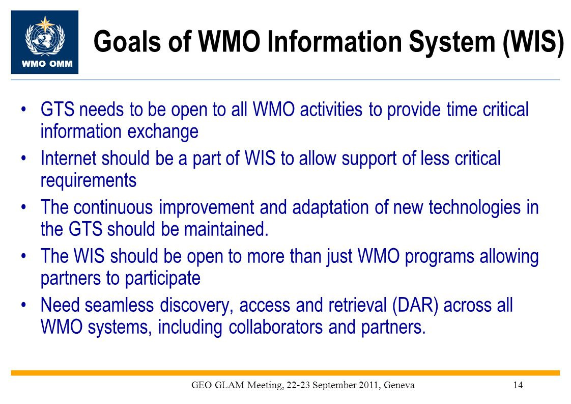 Goals of WMO Information System (WIS)