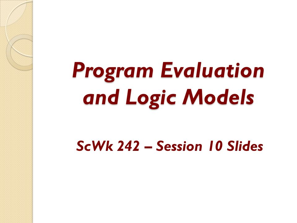 Program Evaluation And Logic Models  Ppt Video Online Download
