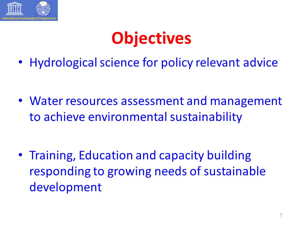 Objectives Hydrological science for policy relevant advice