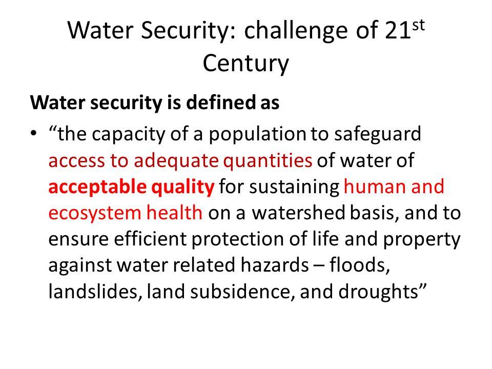 Water Security: challenge of 21st Century