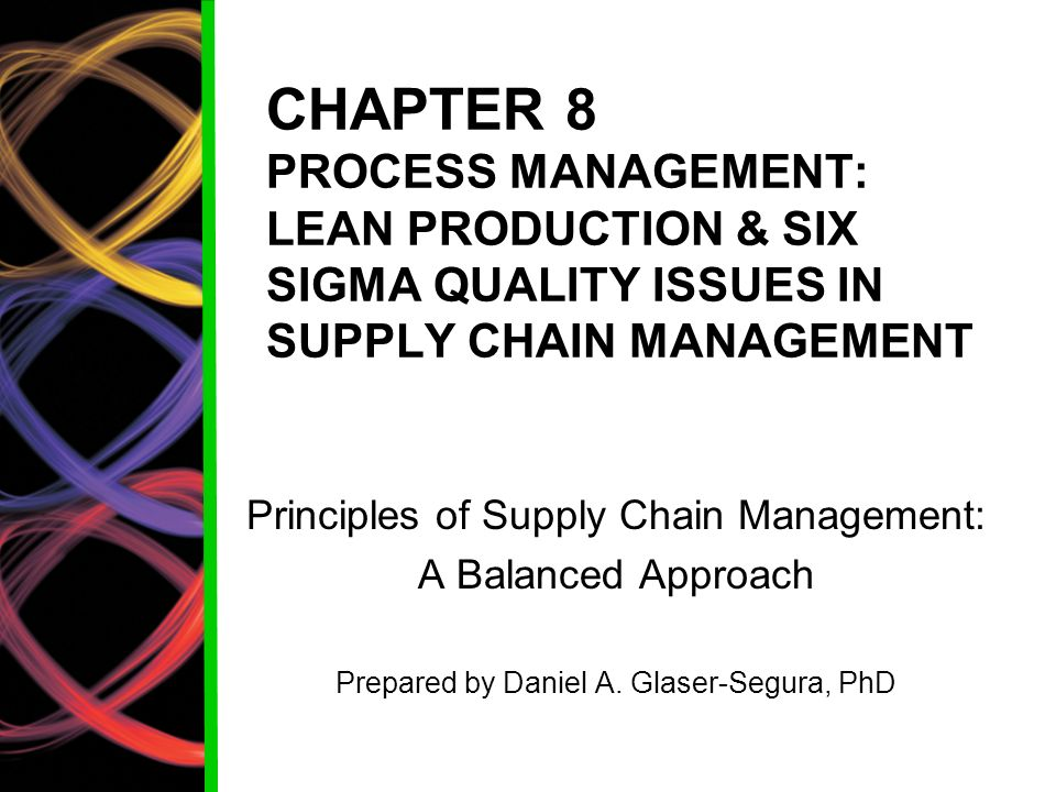 principles of lean supply chain The example of wal-mart illustrates the complementary use of lean and agile design principles in designing a supply chain that is supply chain strategy: lean and.