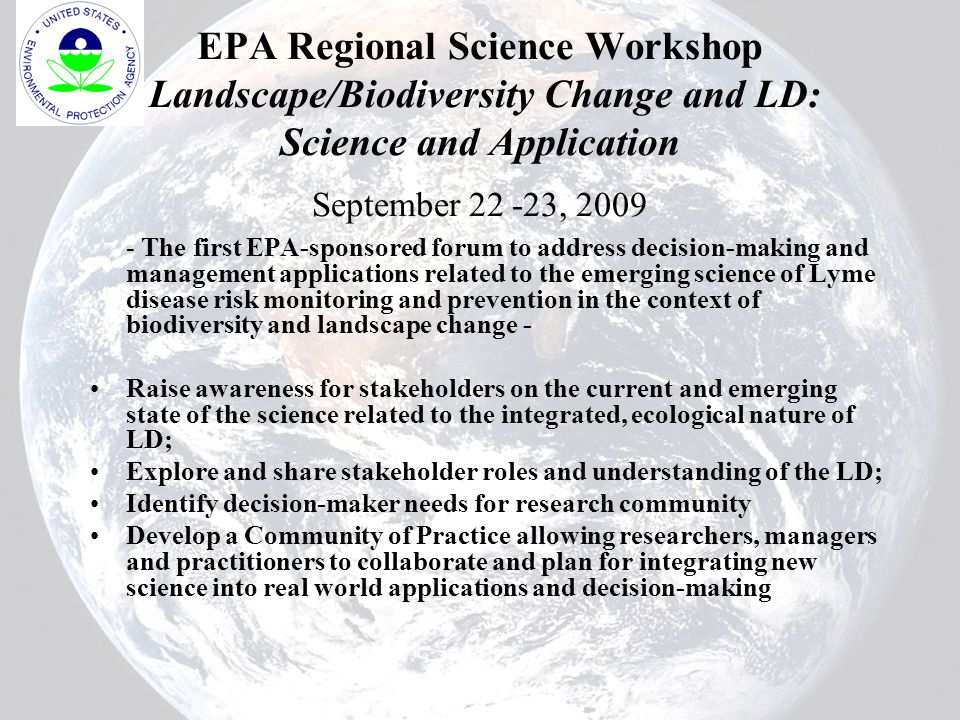 EPA Regional Science Workshop Landscape/Biodiversity Change and LD: Science and Application September 22 -23, 2009