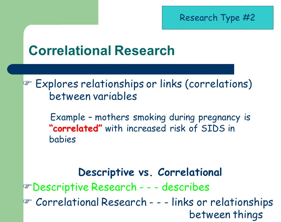 correlational and observational studies Observational studies often include that plus 2) comparing variables  you say , well, actually, it looks like there is a rough correlation right over here that if.