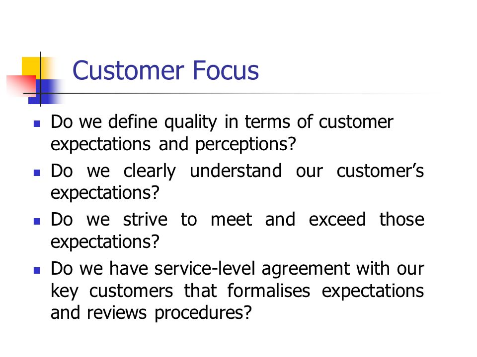 define customer focus 5-2-2013  improve your customer service through regular employee self-assessment examples these performance feedback phrases will help you get there.