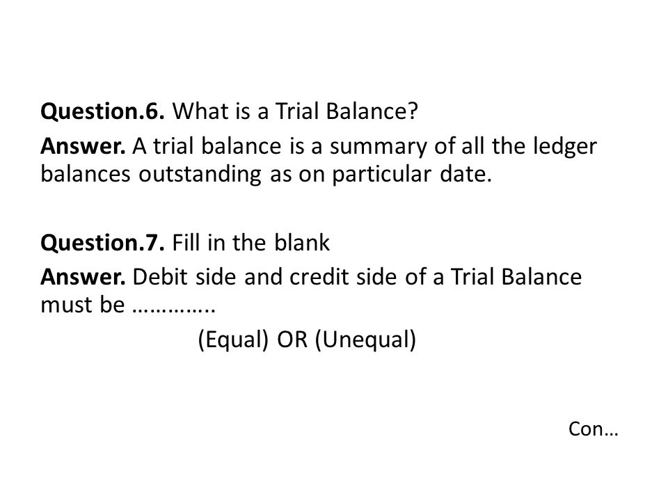 Question.6. What is a Trial Balance