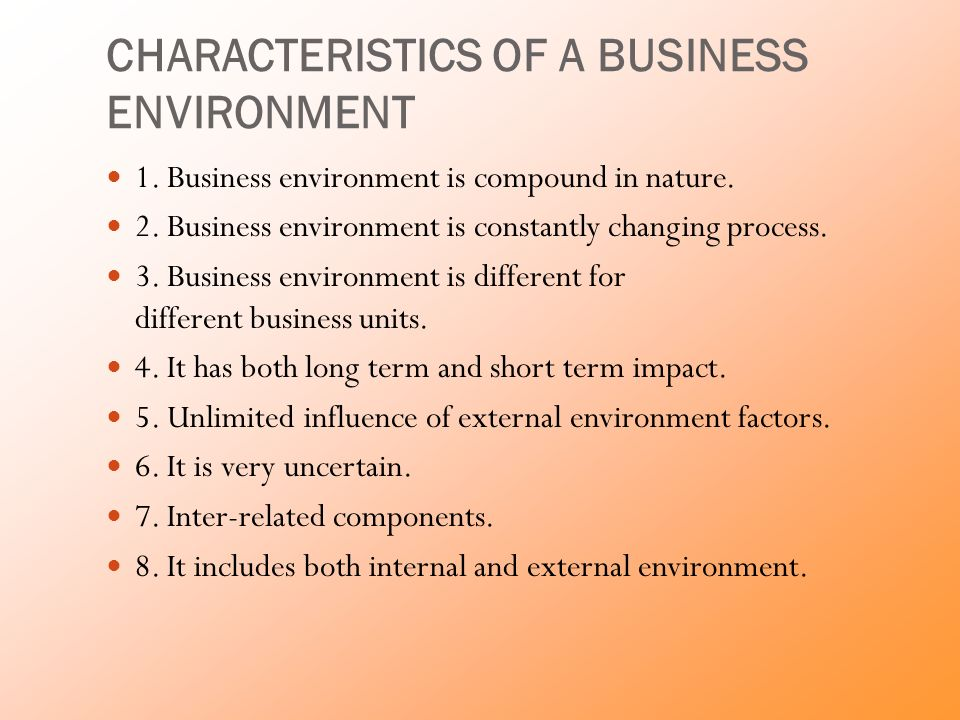 components of business environment Free business environment legal environment of business: business environment for xyz interaction while there are certainly other components and.