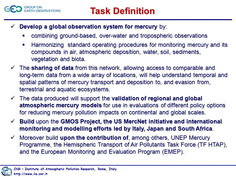 Task Definition Develop a global observation system for mercury by:
