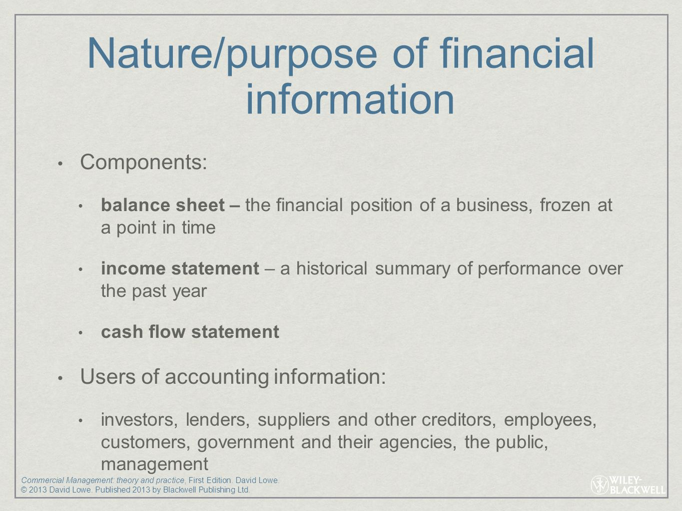 nature and purpose of accounting Download citation | the nature and purpo | this chapter explains accounting which is the process of expressing the economic activities of everyday life in money terms, so that the costs of creating goods and services can be estimated, decisions can be made about production on the basis of.