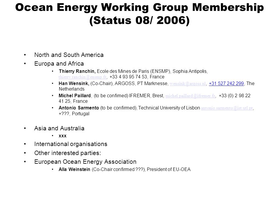 Ocean Energy Working Group Membership (Status 08/ 2006)