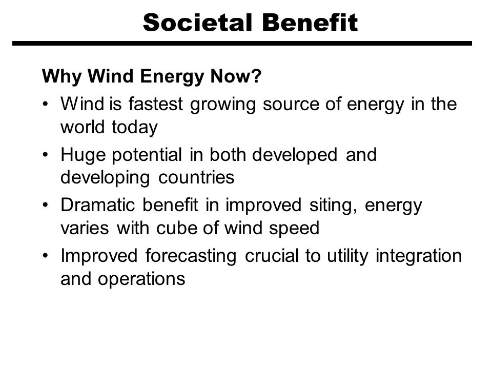 Societal Benefit Why Wind Energy Now