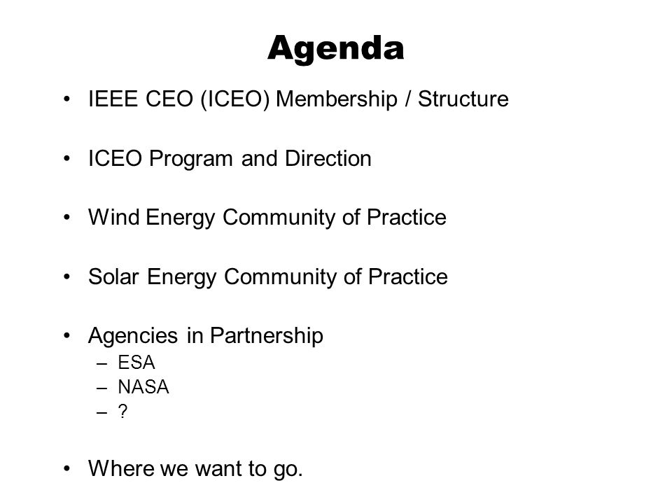 Agenda IEEE CEO (ICEO) Membership / Structure