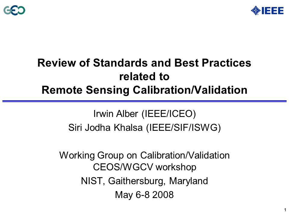 Review of Standards and Best Practices related to Remote Sensing Calibration/Validation