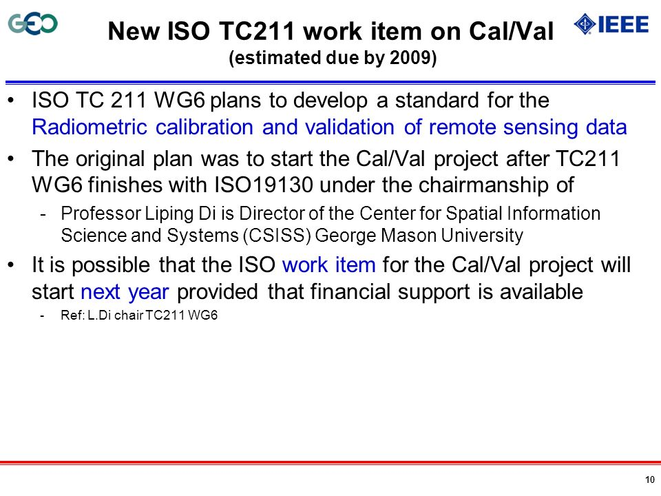 New ISO TC211 work item on Cal/Val (estimated due by 2009)