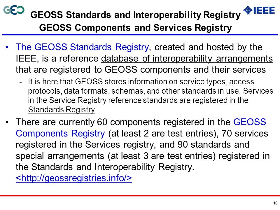 GEOSS Standards and Interoperability Registry GEOSS Components and Services Registry
