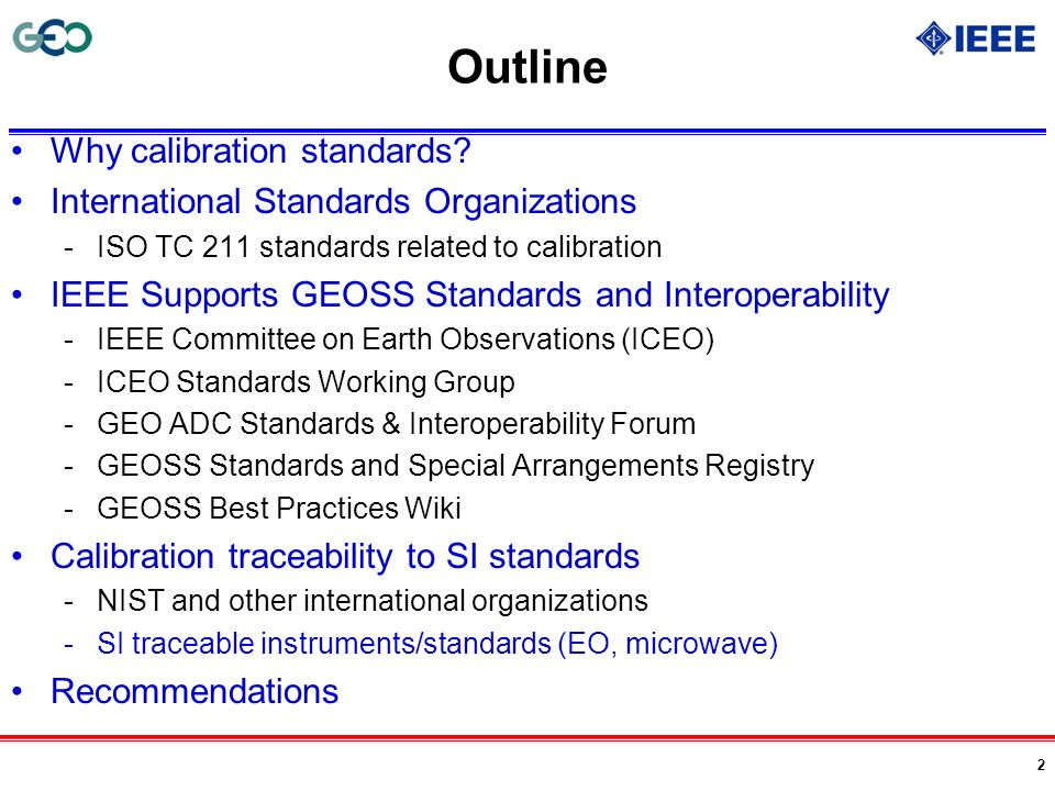 Outline Why calibration standards
