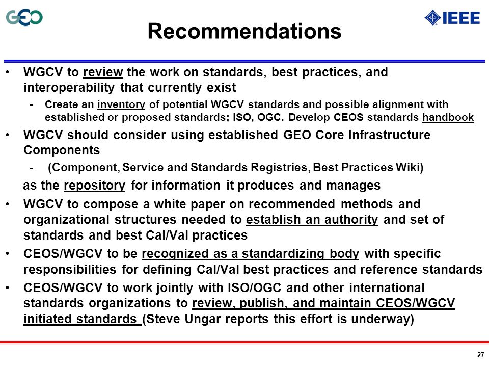 Recommendations WGCV to review the work on standards, best practices, and interoperability that currently exist.