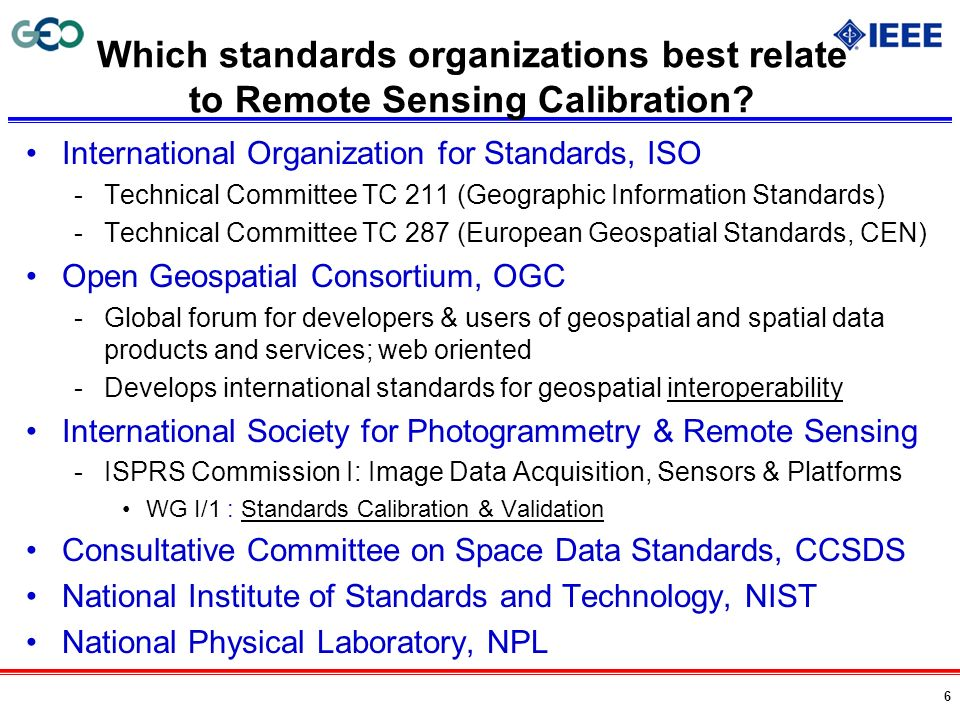 Which standards organizations best relate to Remote Sensing Calibration