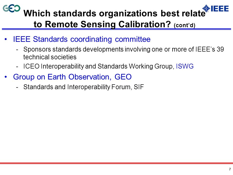 Which standards organizations best relate to Remote Sensing Calibration (cont'd)