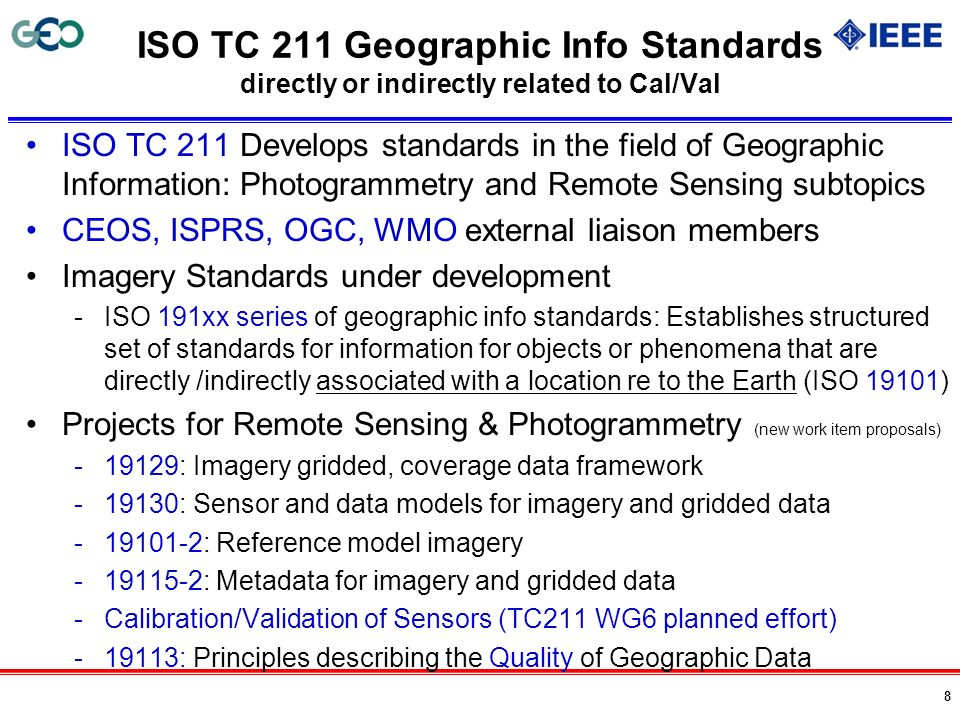 ISO TC 211 Geographic Info Standards directly or indirectly related to Cal/Val