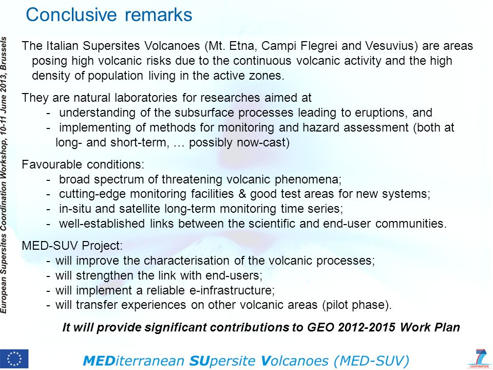 It will provide significant contributions to GEO 2012-2015 Work Plan