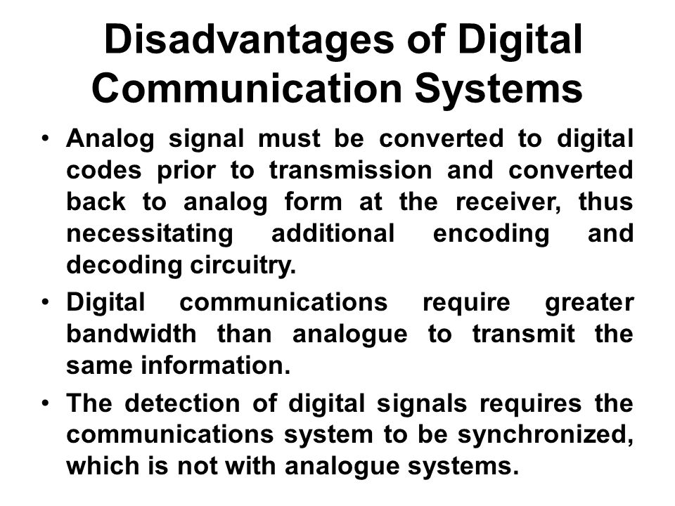 adv and disadvantage of communication sysytem T advantage and disadvantages of wireless networks disadvantages the more , with which a user of a communication system cannot rely on an.