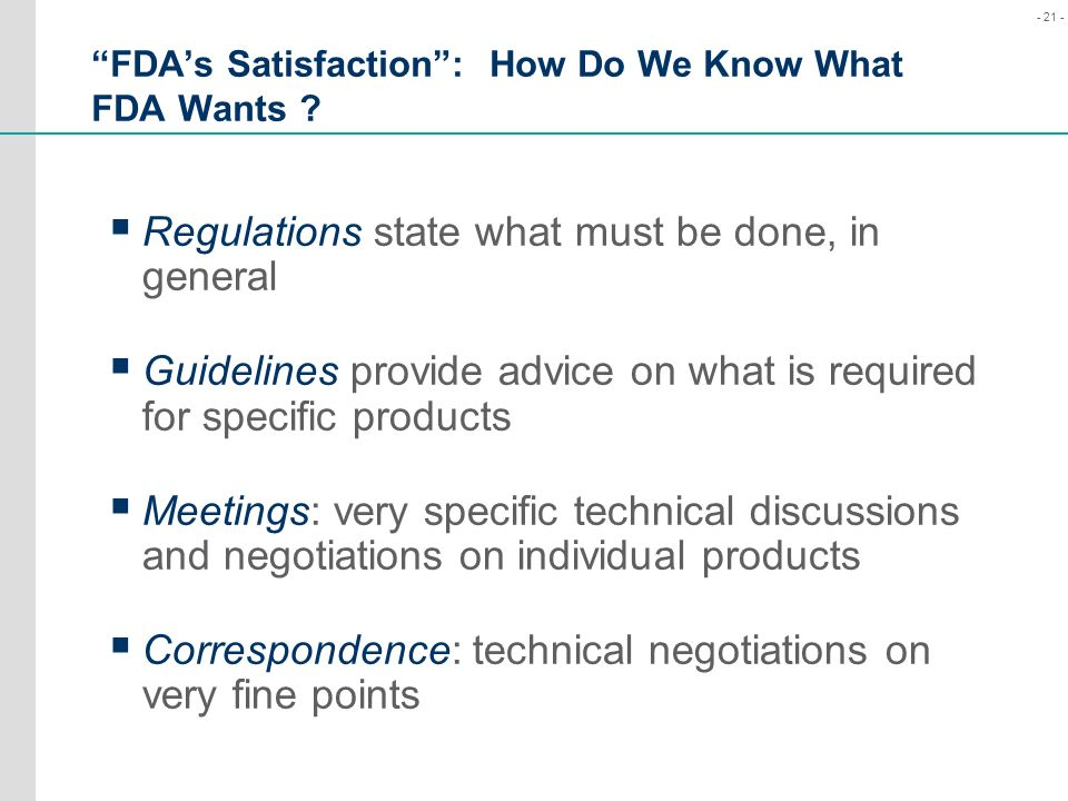 FDA's Satisfaction : How Do We Know What FDA Wants