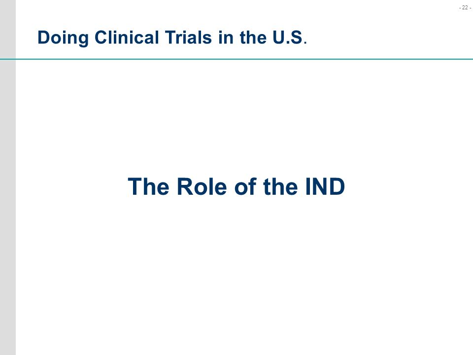 Doing Clinical Trials in the U.S.