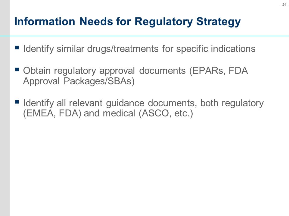 Information Needs for Regulatory Strategy
