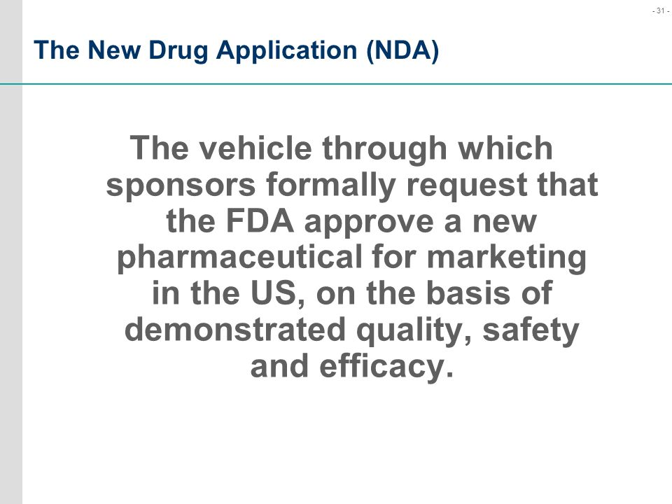 The New Drug Application (NDA)