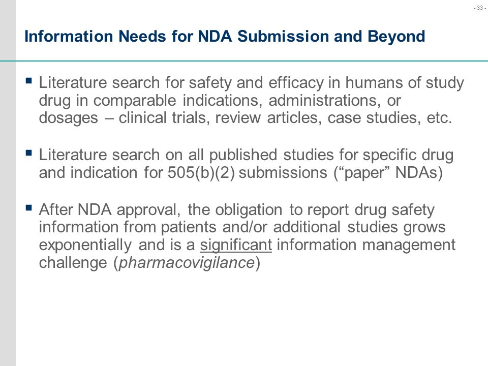 Information Needs for NDA Submission and Beyond