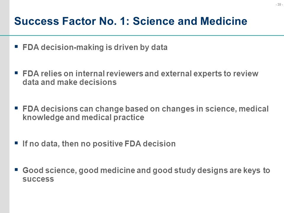Success Factor No. 1: Science and Medicine