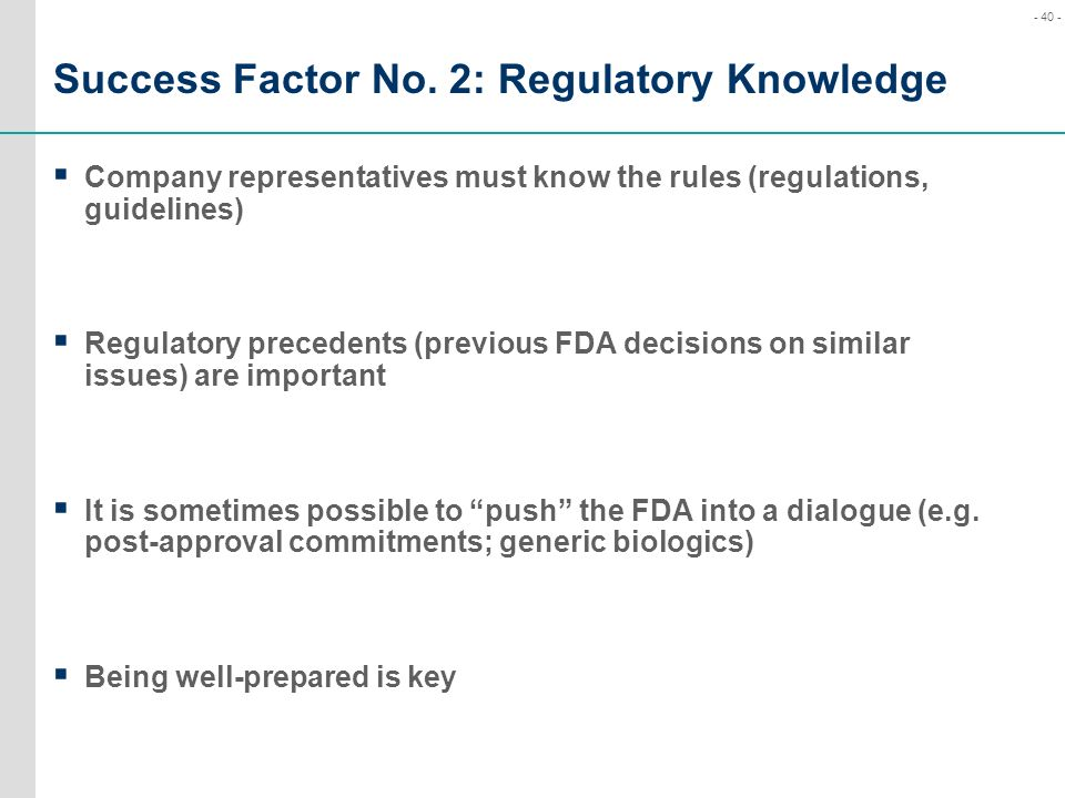Success Factor No. 2: Regulatory Knowledge