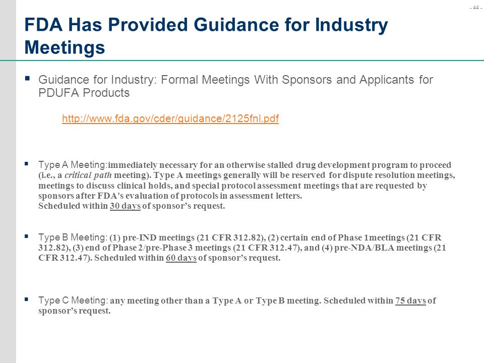 FDA Has Provided Guidance for Industry Meetings