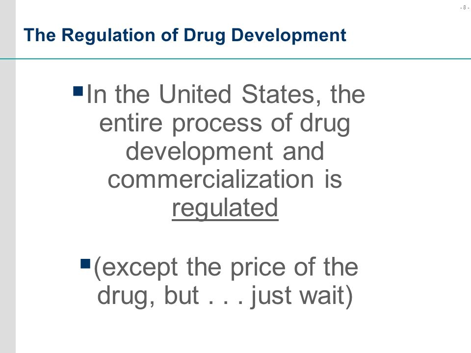 The Regulation of Drug Development