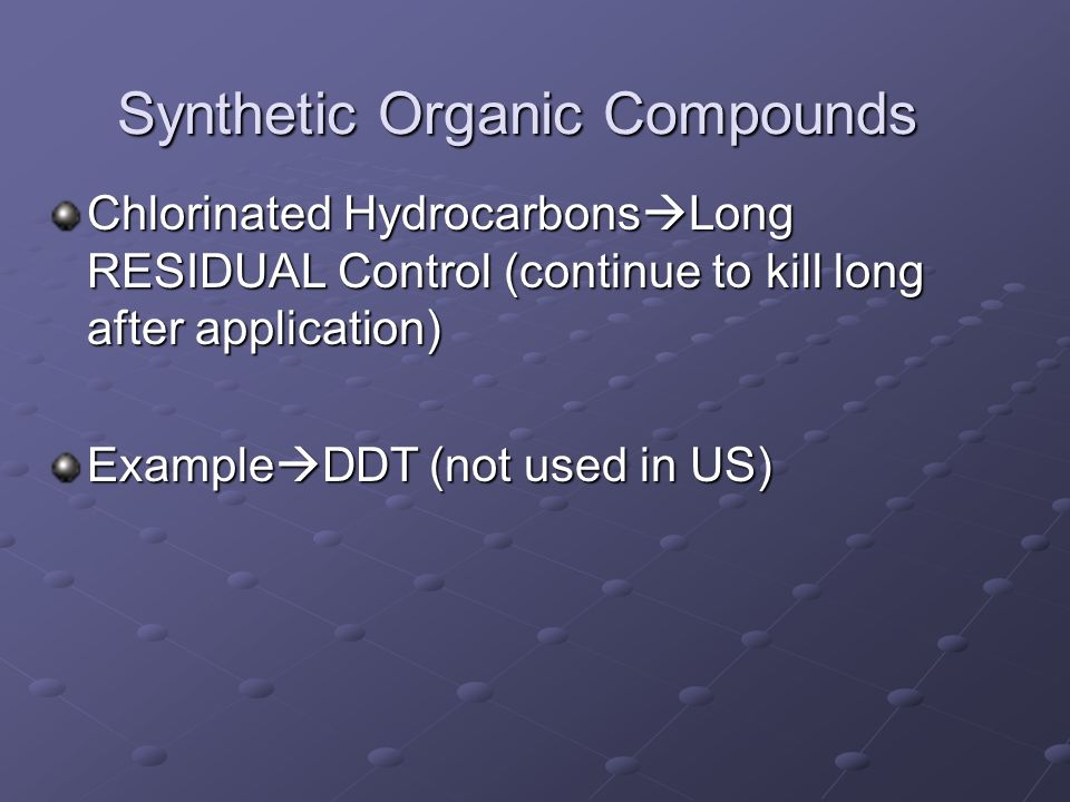 Synthetic Organic Compounds