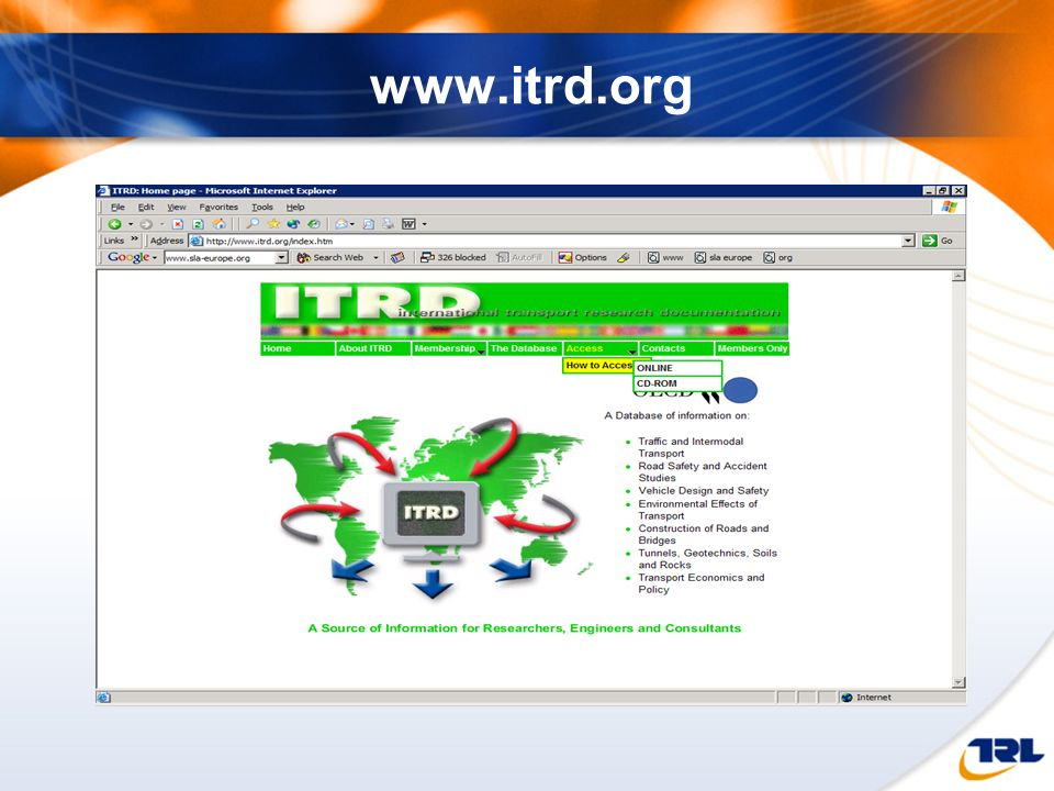www.itrd.org The ITRD website provides a lot more detail about subject coverage, how it works, who the members are and how to access the database.
