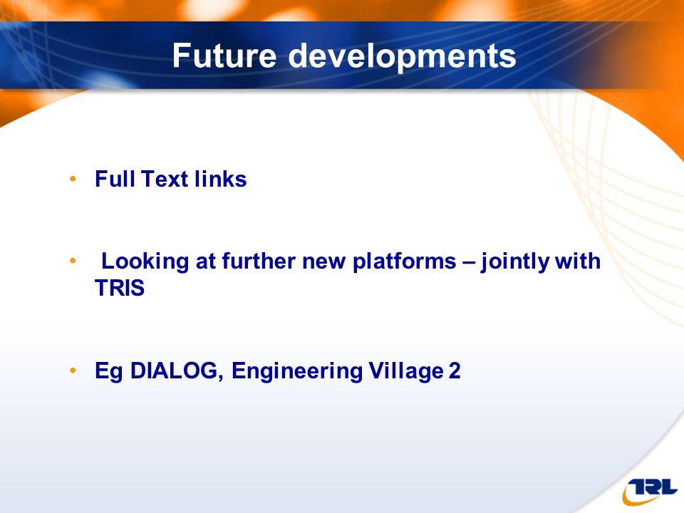 Future developments Full Text links