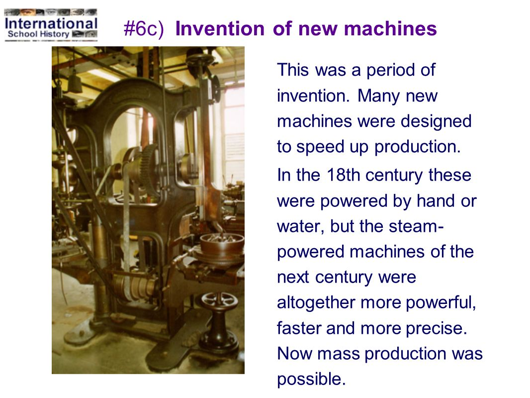 #6c) Invention of new machines