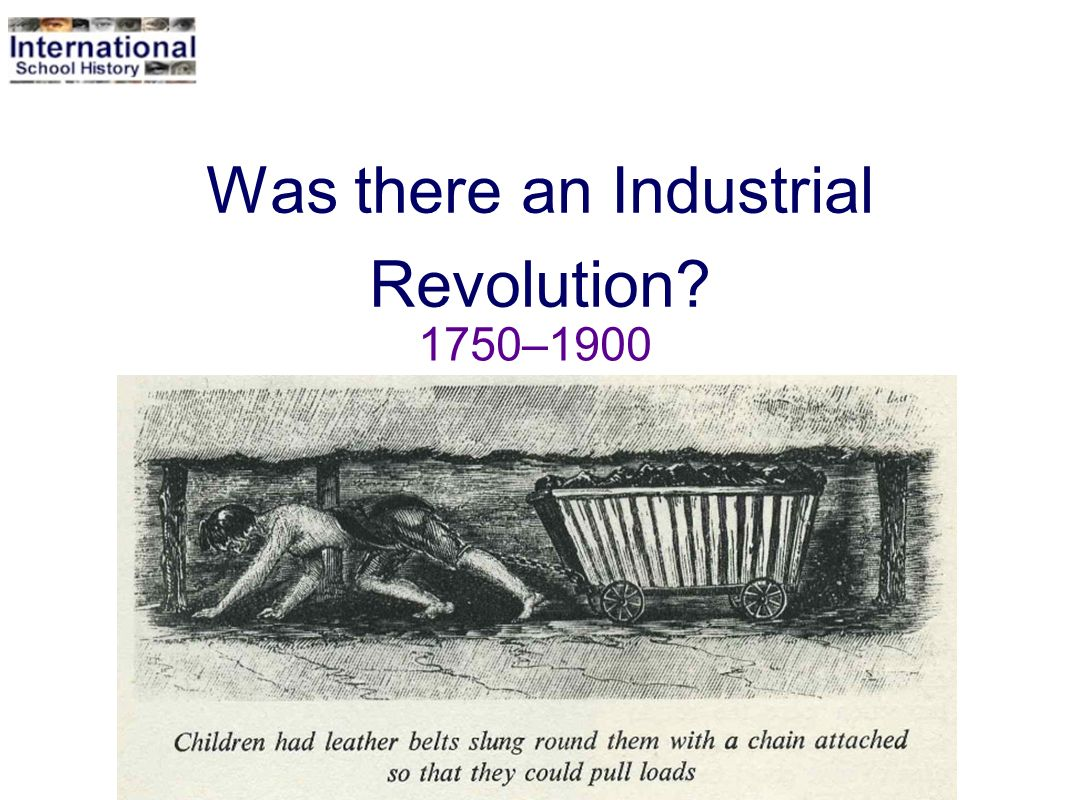 Was there an Industrial Revolution