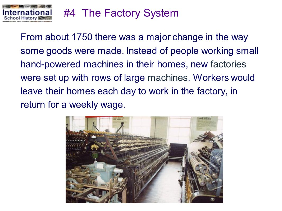 #4 The Factory System