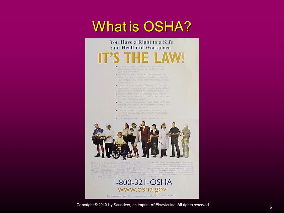 What is OSHA Locate and read all of the safety notices where you work. 6