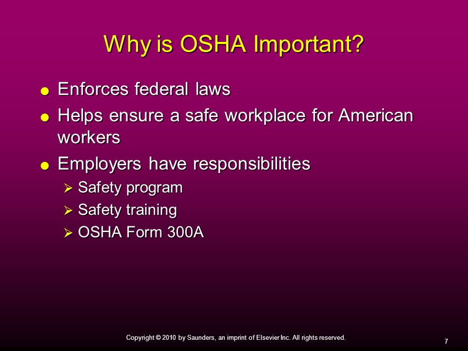 Why is OSHA Important Enforces federal laws
