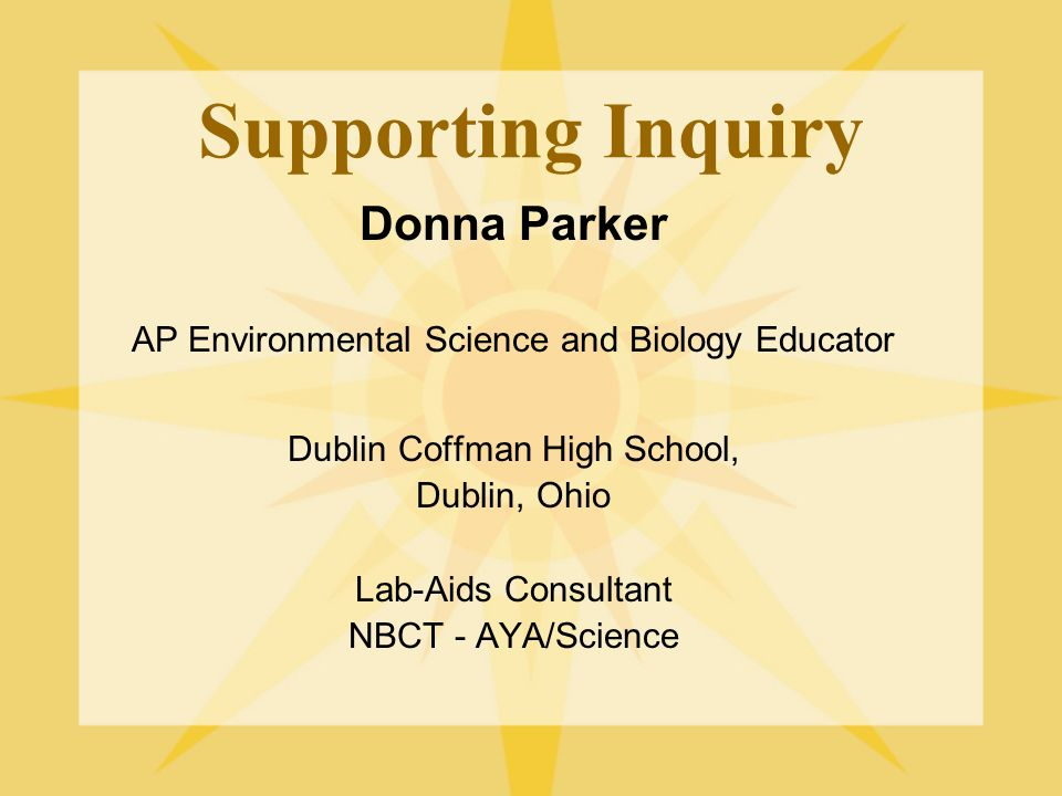 Supporting Inquiry Donna Parker