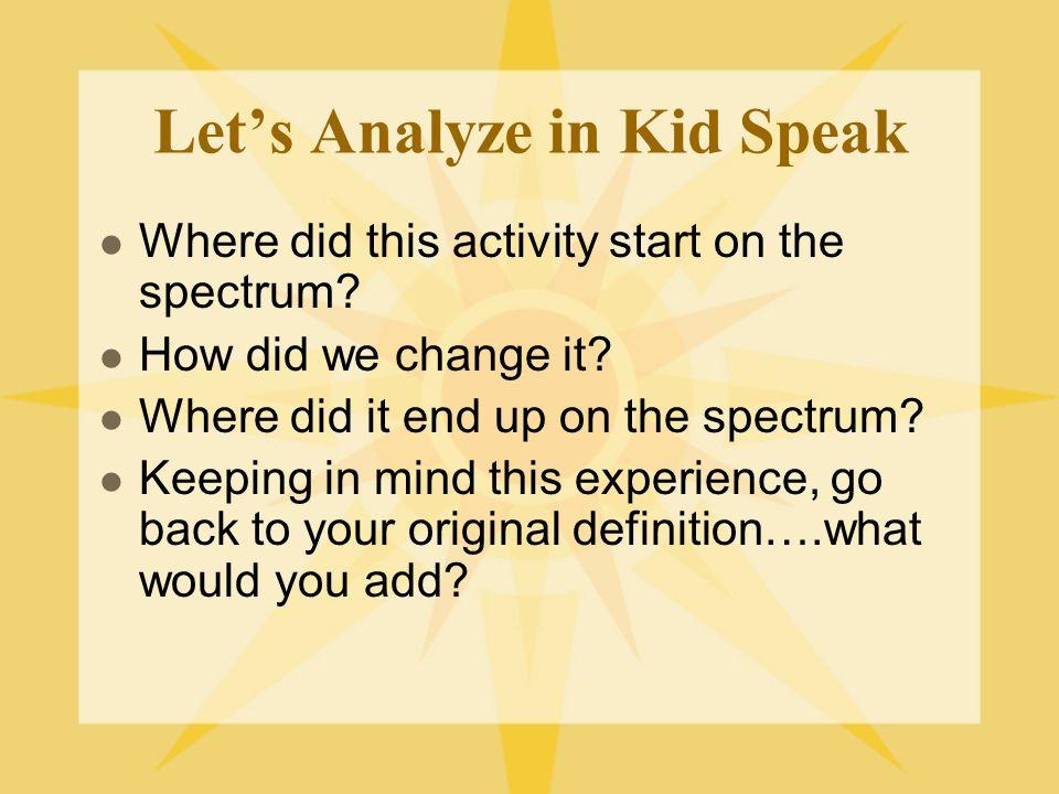 Let's Analyze in Kid Speak