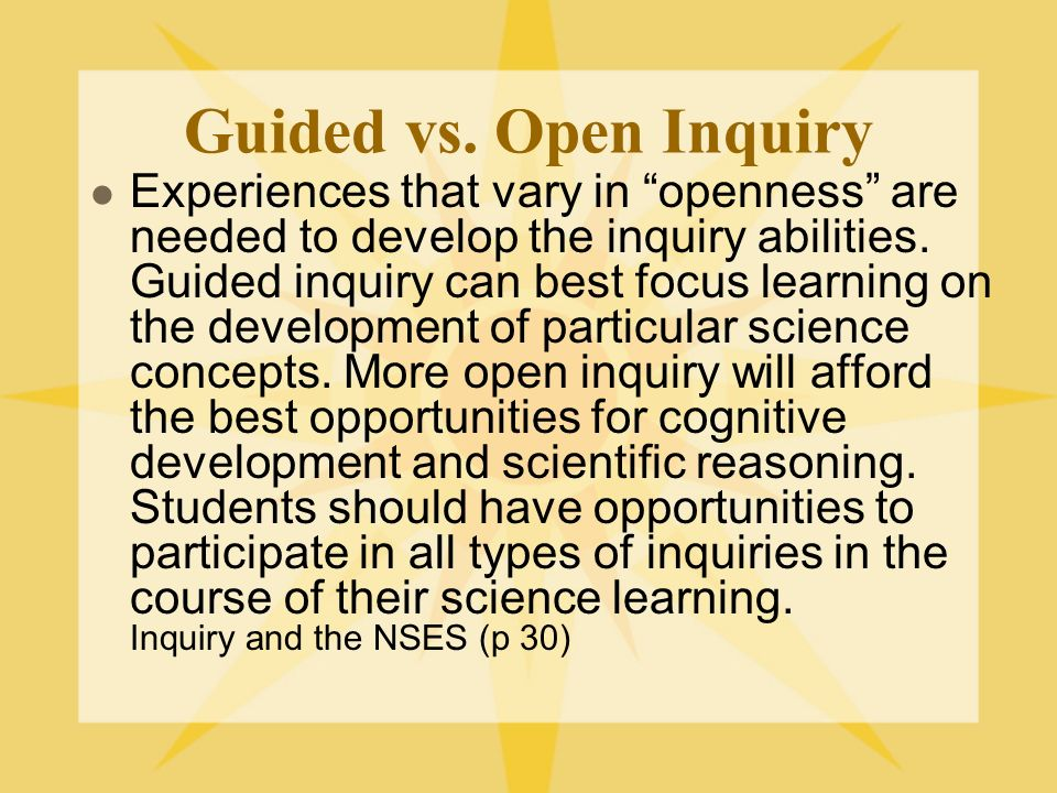 Guided vs. Open Inquiry