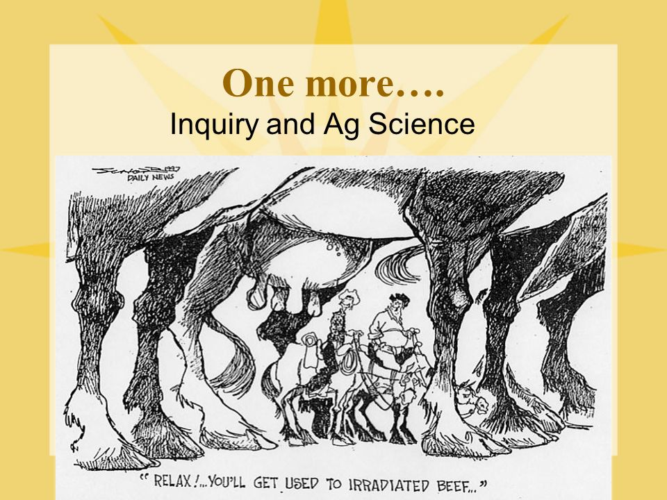 One more…. Inquiry and Ag Science