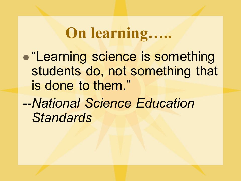 On learning…..
