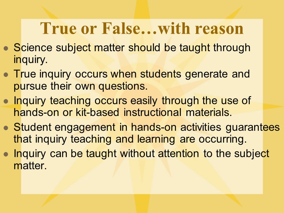 True or False…with reason