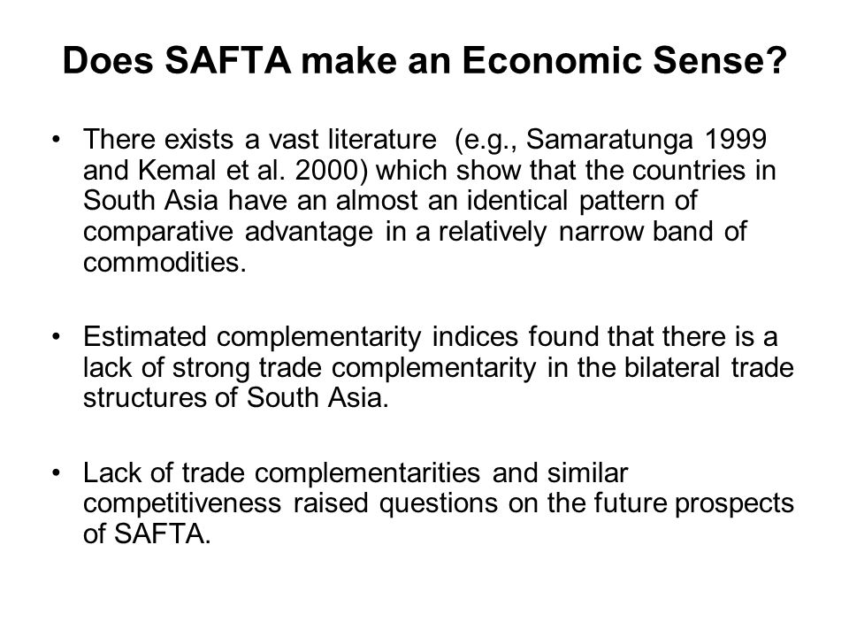 Does SAFTA make an Economic Sense