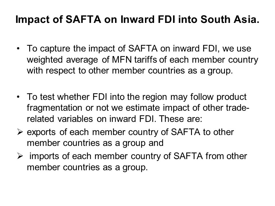 Impact of SAFTA on Inward FDI into South Asia.
